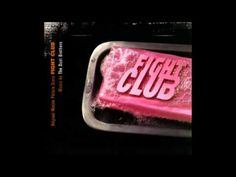 ▶ The Dust Brothers - Fight Club complete soundtrack (45 tracks, full album) - YouTube
