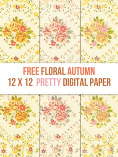 Paper: Free Floral Autumn 12 x 12 Digital Scrapbooking - Free Pretty Things For You
