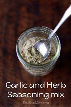 A versatile seasoning mix that's easy to make, garlic herb seasoning mix | Frugal Family Home Garlic And Herb Seasoning Recipe, Garlic Soup, Roasted Garlic, Herb Soup, Savory Herb, Frugal Family, Homemade Seasonings, Homemade Spices, Spices And Herbs