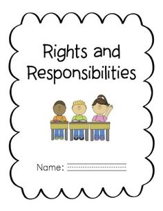 *Rights and Responsibilities - KINDERGARTEN & GRADE ONE*Includes:-Draw two examples of things have the right to-Draw two examples of things you are responsible to do-Colour sort for rights and responsibilities-Writing page on writing examples of rights and responsibilities-I can statements