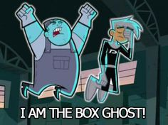 I have to admit that the box ghost was one of my favorite characters! BEWARE!