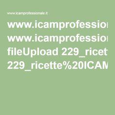 www.icamprofessionale.it fileUpload 229_ricette%20ICAM%20ila%20ricorretto%20ok.pdf