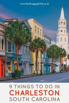 9 Things To Do In Charleston, South Carolina (1)