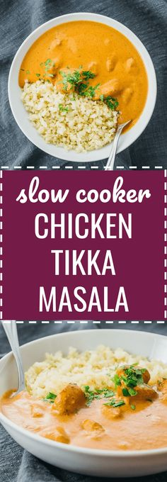A homemade restaurant-quality version of chicken tikka masala using the slow cooker. crockpot / indian dishes / crock pot / families / weeknight dinners / comfort foods / rice / spices / curries / keto / low carb / diet / atkins / induction / meals / recipes / easy / dinner / lunch / foods / healthy / gluten free / paleo / meal planning / super bowl / clean eating / ideas / authentic / best / trader joes / sauce / light #indian #chicken #keto #healthy