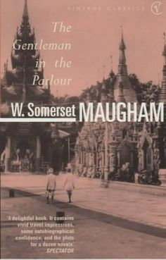 and somerset maugham...