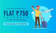 Browse freecouponcodes.co.in to use paytm coupons flat ₹750 cashback on flight ticket bookings exclusive for new users @ paytm.com