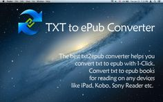 TXT to ePub Converter Utilities Business Mac App *** $9.99 ->...: TXT to ePub Converter Utilities Business Mac App… #macUtilitiesBusiness
