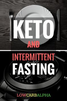 Keto and Intermittent Fasting
