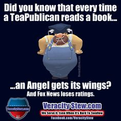 When a TeaPublican reads a book...an Angel gets its wings.