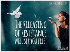Pure Positive Energy - On the other side of resistance is the Flow ...
