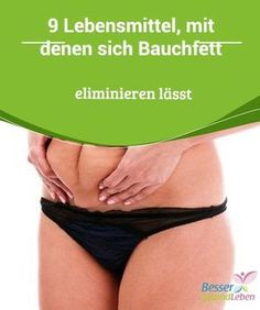 9 Lebensmittel, mit denen sich Bauchfett eliminieren lässt 9 which themselves Eliminate one Diet can get you to your goal faster than you believe and that of abdominal fat noticeably support. Fitness Workouts, Fitness Motivation, Remove Belly Fat, Lose Belly Fat, Abdominal Fat, Weight Loss Blogs, Excercise, Healthy Tips, Health Fitness