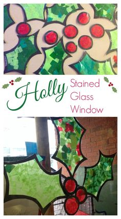 Holly Stained Glass Window. A beautiful craft for kids to decorate the windows for the holidays. Would work well as a collaborative art project