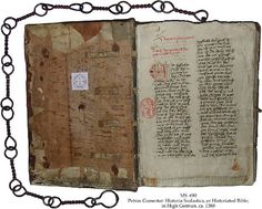 PETRUS COMESTOR: HISTORIA SCOLASTICA, OR HISTORIATED BIBLE Binding: Monastery Zwettl, Waldviertel, Austria, ca. 1400, leather over stout beech boards, sewn on 4 thongs, with a chain of twisted iron loops and a ring, 90 cm, fastened at the top of lower cover.