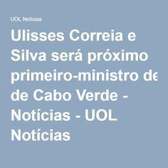 Ulisses Correia e Silva será próximo primeiro-ministro de Cabo Verde - Notícias - UOL Notícias