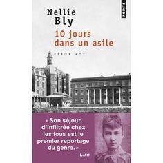 10 jours dans un asile - Nellie Bly https://animallecteur.wordpress.com/2017/08/12/10-jours-dans-un-asile-nellie-bly/