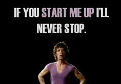 THAT'S RIGHT, BABY!  YOU NEVER STOP!!!