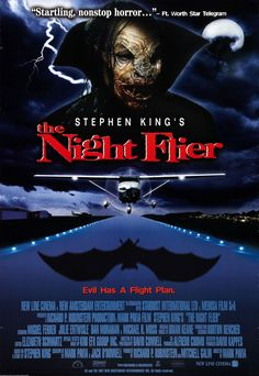 The Night Flier Stephen King Stephen King It, Films Stephen King, Steven King, Horror Movie Posters, Cinema Posters, Film Posters, Scary Movies, Good Movies, Awesome Movies