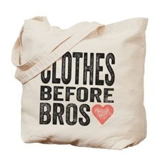 Clothes Before Bros Tote Bag
