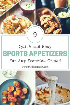 9 Quick and Easy Sports Appetizers for Any Frenzied Crowd - The Dillon Daily
