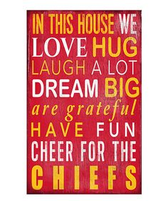 This Kansas City Chiefs 'In This House We Cheer' Wall Sign by Fan Creations is perfect! #zulilyfinds