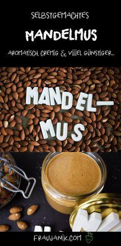Selbstgemachtes Mandelmus- aromatisch, cremig & viiiiel günstiger...