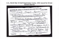 Searching the Old Man's Registration for World War II, 1942 – Ernest H.Barnes #genealogy #familyhistory