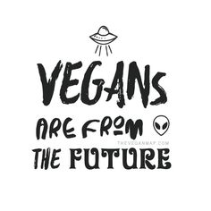 We come in peace ✌ ~ courtesy Vegan Vibes