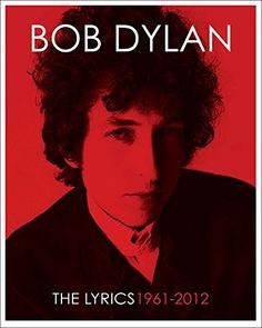 The Lyrics: 1961-2012 von Bob Dylan
