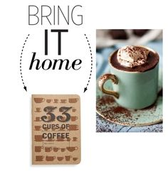 """Bring It Home: Coffee Journal"" by polyvore-editorial ❤ liked on Polyvore featuring interior, interiors, interior design, dom, home decor, interior decorating, 33 Books Co. i bringithome"