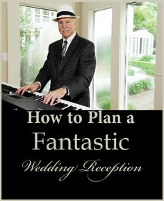 How to Plan a Fantastic Wedding Receotions