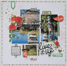 Live it Up - My Mind's Eye and My Scrapbook Kit
