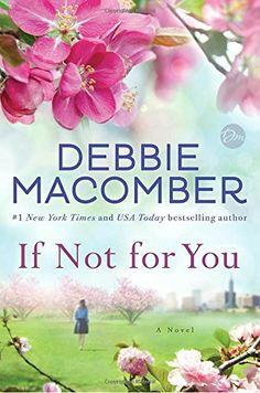 IF NOT FOR YOU de Debbie Macomber