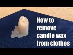 How to Remove Wax from Clothing. If you need to remove wax from clothing, scrubbing or picking at it is unlikely to do the trick. However, there are some pretty simple procedures that you can use to remove wax - such as candle wax - from. Old Candles, Black Candles, Candle Wax, Remove Wax From Clothes, Stain On Clothes, How Do You Remove, Wax Warmer, Paraffin Wax, Cleaning Hacks