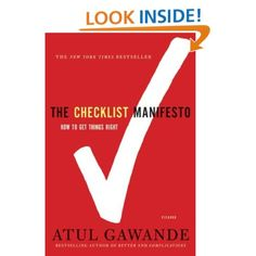 400e4bab872 The Checklist Manifesto  How to Get Things Right by Atul Gawande