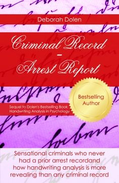 Trend Criminal Record Handwriting Analysis of Serial Killers by Deborah Dolen author
