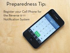 Have you registered your cell phone with your county's reverse 9-1-1 notification system yet? It could save your life.