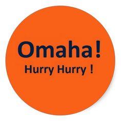 Denver Broncos Omaha Stickers for Broncos Fans http://www.zazzle.com/omaha_stickers_for_broncos_fans-217915236604876535?rf=238312613581490875