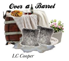 """""""Over A Barrel"""" by cjd-sign ❤ liked on Polyvore featuring art"""