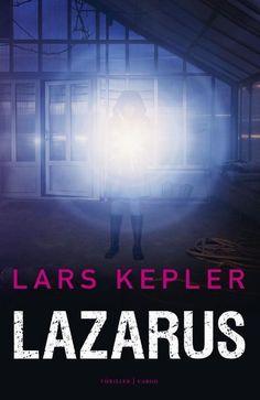 bol.com | Joona Linna 7 - Lazarus, Lars Kepler | 9789403133508 | Boeken Lars Kepler, Good Books, My Books, Stieg Larsson, Modus Operandi, Serial Killers, Thrillers, Ebook Pdf, Search Engine