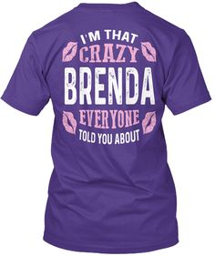 I'm That Crazy Brenda ! Purple T-Shirt Back