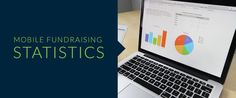 MOBILE FUNDRAISING STATISTICS.   #crowdfunding #fundraising   #fundraisingstatistics        Create your online fundraising campaign at https://gogetfunding.com !