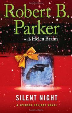 Silent Night: A Spenser Holiday Novel by Robert B. Parker, http://www.amazon.com/dp/0399157883/ref=cm_sw_r_pi_dp_JTOPsb1RN8H80