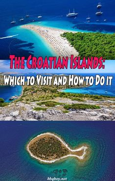 The Croatian Islands: Which to Visit and How to Do it