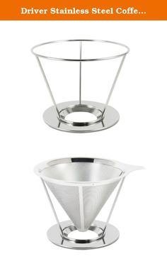 The 222 best reusable filters coffee filters coffee machine driver stainless steel coffee filter cone dripper with holder this innovative and beautiful stainless steel coffee filter dripper provides the best aroma fandeluxe Image collections