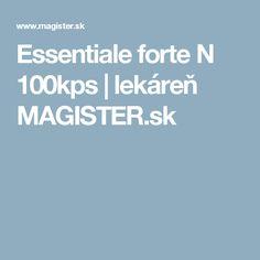 Essentiale forte N 100kps   lekáreň MAGISTER.sk
