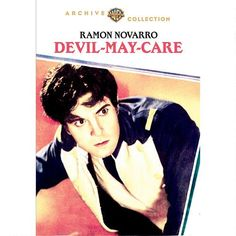 Devil-May-Care (1929) One of several wonderful Ramon Novarro films recently released... I recommend them all, he's a joy to watch... just wish the other two I've saved that also deserve an 'official' release!