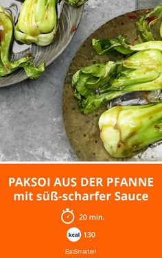 Asian Recipes Paksoi from the pan – with sweet and spicy sauce – smarter – calories: 130 Kcal … Easy Chinese Recipes, Greek Recipes, Indian Food Recipes, Asian Recipes, Healthy Recipes, Ethnic Recipes, Chinese Meals, Ramen Recipes, Easy Recipes