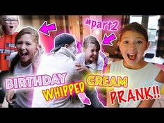 ISABELLE'S BIRTHDAY PART 2 - WHIPPED CREAM PRANK!