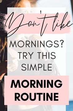 Looking for a new morning routine before work? You've come to the right place! If you want to change your life then it starts with your morning routine. This healthy morning routine will ensure you wake up feeling fresh and ready to face the day. Create a girl boss morning routine and set yourself up for a happy and productive week! #productive #morningroutine #success #happiness