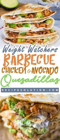 """Barbecue Chicken and Avocado Quesadillas - LOSS MEALS - With these recipes it's now easier """"and healthy tastier"""" than ever before to stay on track with your HEALTHY goals. Barbeque Chicken and Avocado Quesadillas Yields: 6 servings Weight Loss Meals, Weight Watcher Dinners, Weight Watchers Desserts, Skinny Recipes, Ww Recipes, Mexican Food Recipes, Cooking Recipes, Healthy Recipes, Ethnic Recipes"""